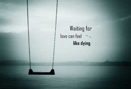 Waiting For Love Quotes New Waiting Breaths Of My Soul