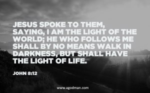 John-8-12-Jesus-spoke-to-them-saying-I-am-the-light-of-the-world